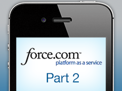 Developing Mobile Applications with Force.com and Sencha Touch - Part 2