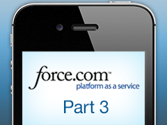Developing Mobile Applications with Force.com and Sencha Touch - Part 3