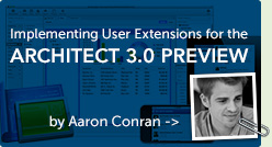 Implementing User Extensions for the Architect 3.0 Preview