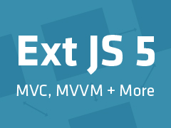 Ext JS 5: MVC, MVVM and More - Sencha com